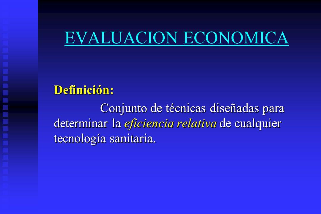EVALUACION ECONOMICA Definición: