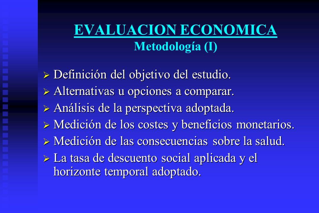 EVALUACION ECONOMICA Metodología (I)