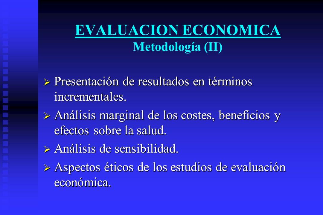 EVALUACION ECONOMICA Metodología (II)