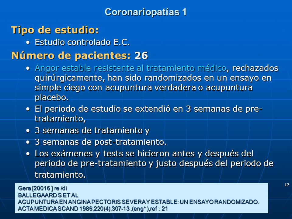 Coronariopatías 1 Tipo de estudio: Número de pacientes: 26