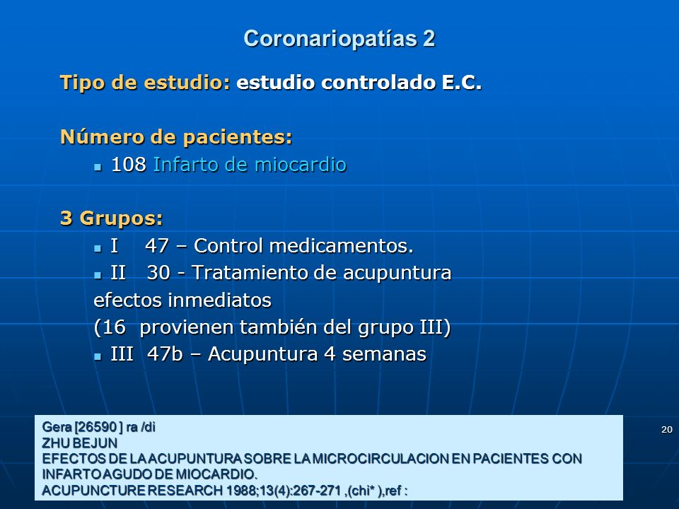 Coronariopatías 2 Tipo de estudio: estudio controlado E.C.
