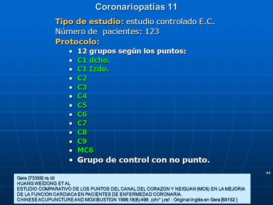 Coronariopatías 11 Tipo de estudio: estudio controlado E.C.