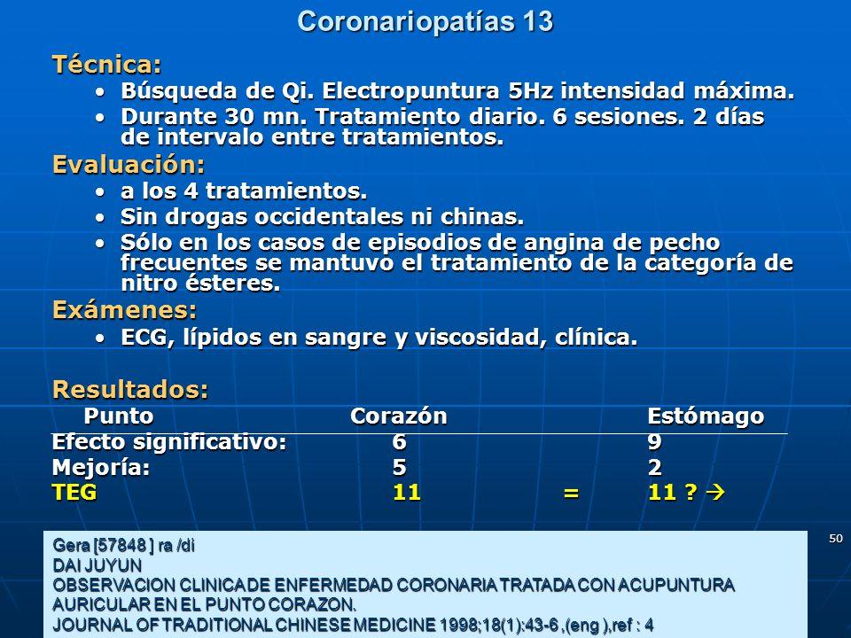 Coronariopatías 13 Técnica: Evaluación: Exámenes: Resultados:
