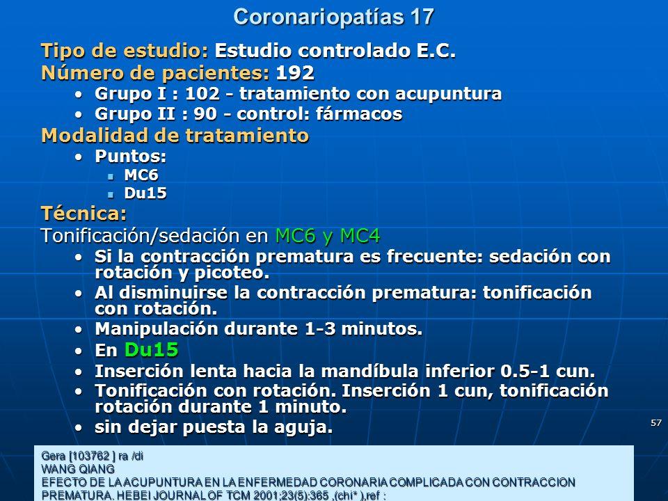 Coronariopatías 17 Tipo de estudio: Estudio controlado E.C.