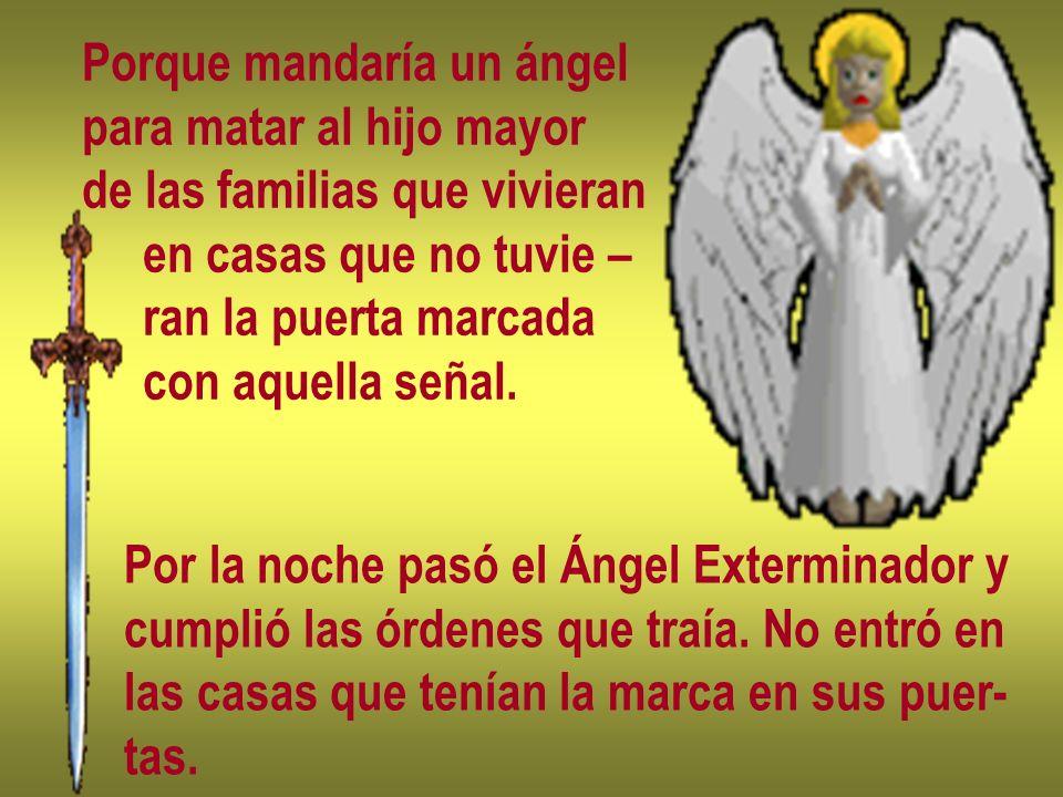 Porque mandaría un ángel
