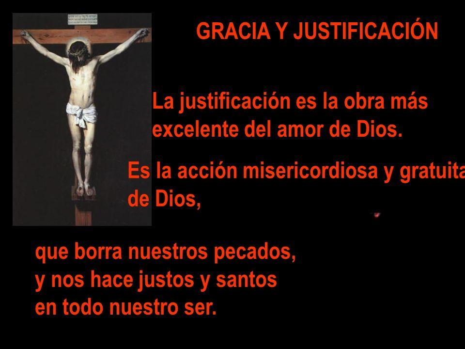 GRACIA Y JUSTIFICACIÓN