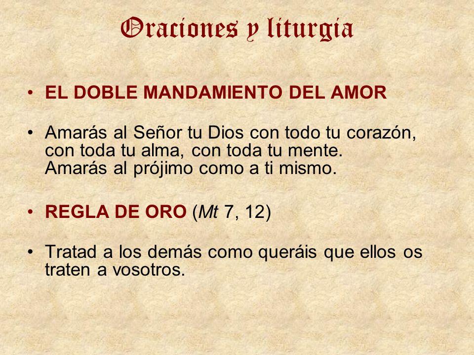 Oraciones y liturgia EL DOBLE MANDAMIENTO DEL AMOR