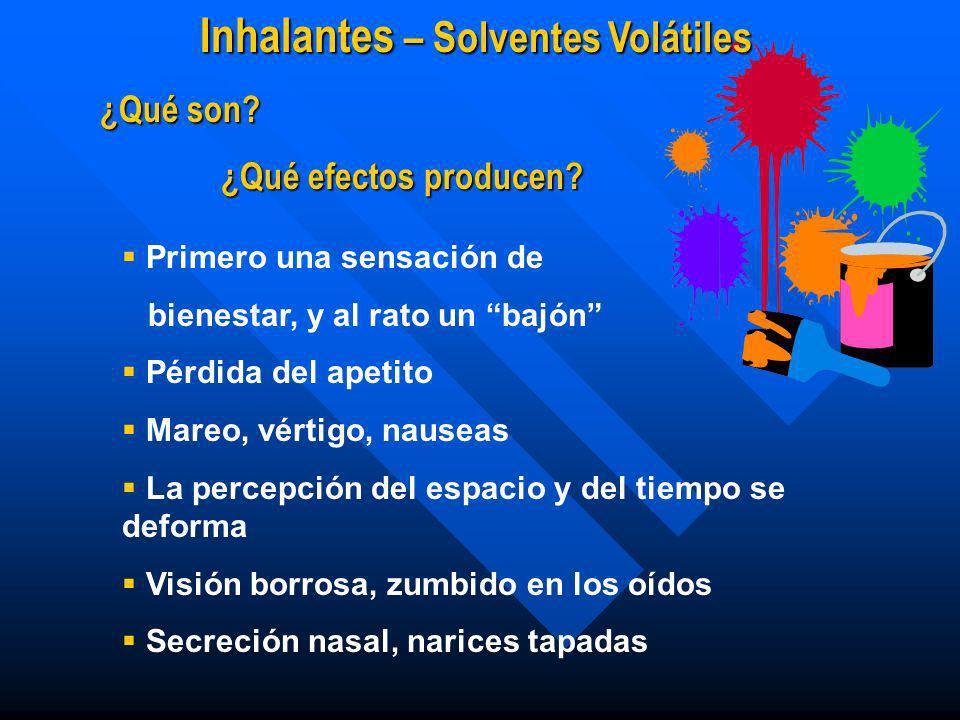 Inhalantes – Solventes Volátiles