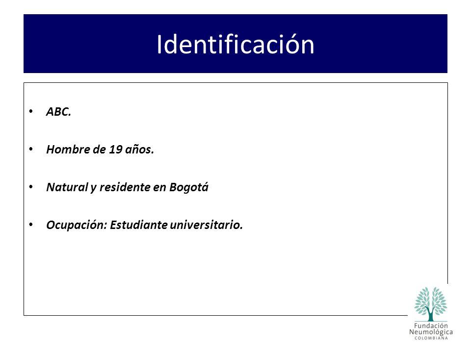 Identificación ABC. Hombre de 19 años. Natural y residente en Bogotá
