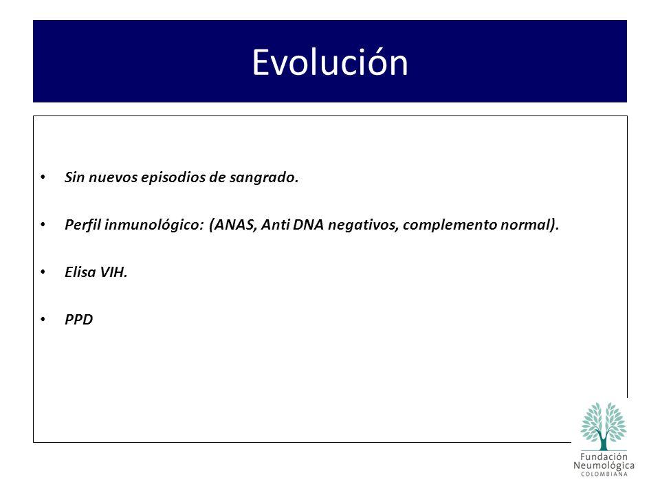 Evolución Sin nuevos episodios de sangrado.