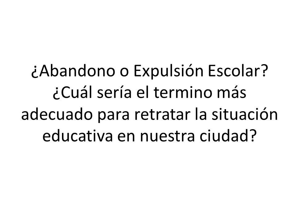 ¿Abandono o Expulsión Escolar