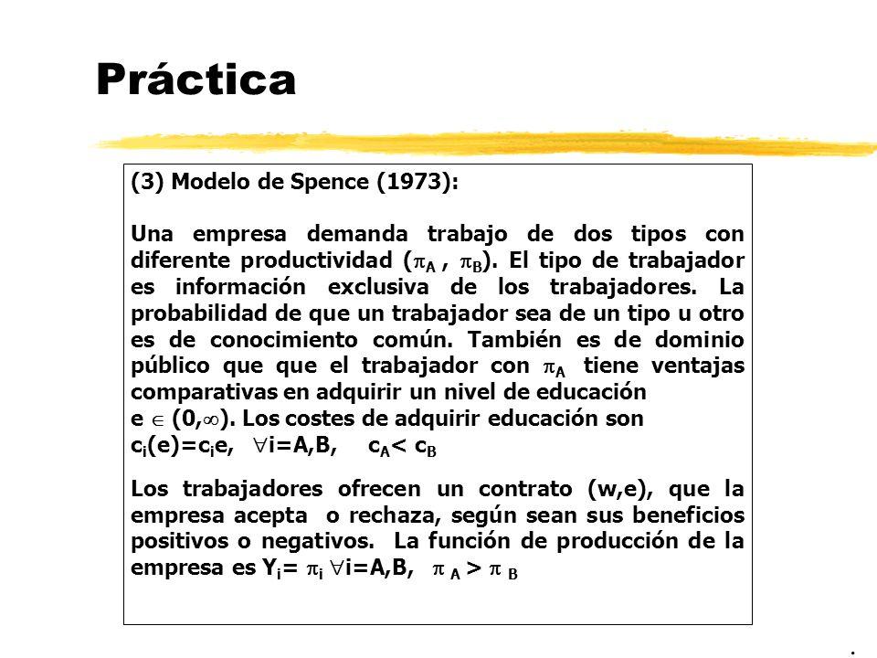 Práctica . (3) Modelo de Spence (1973):