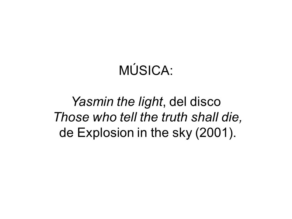 Yasmin the light, del disco Those who tell the truth shall die,