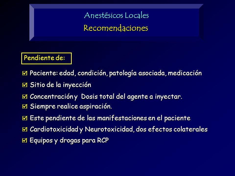Recomendaciones Anestésicos Locales