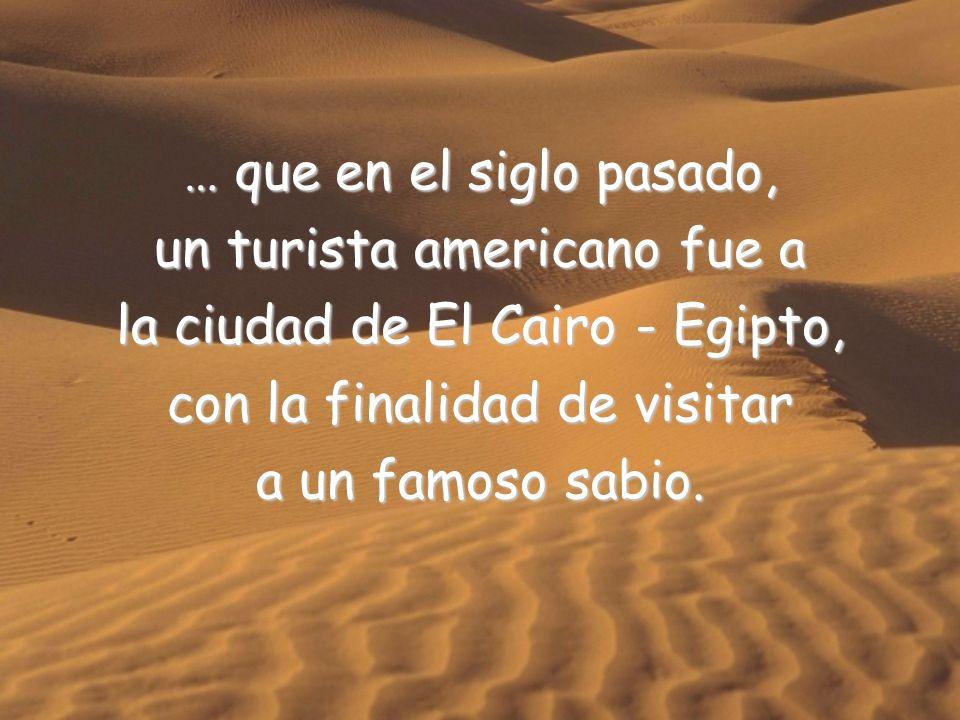 un turista americano fue a la ciudad de El Cairo - Egipto,