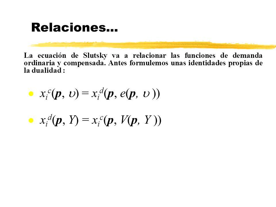 Relaciones... xic(p, u) = xid(p, e(p, u ))