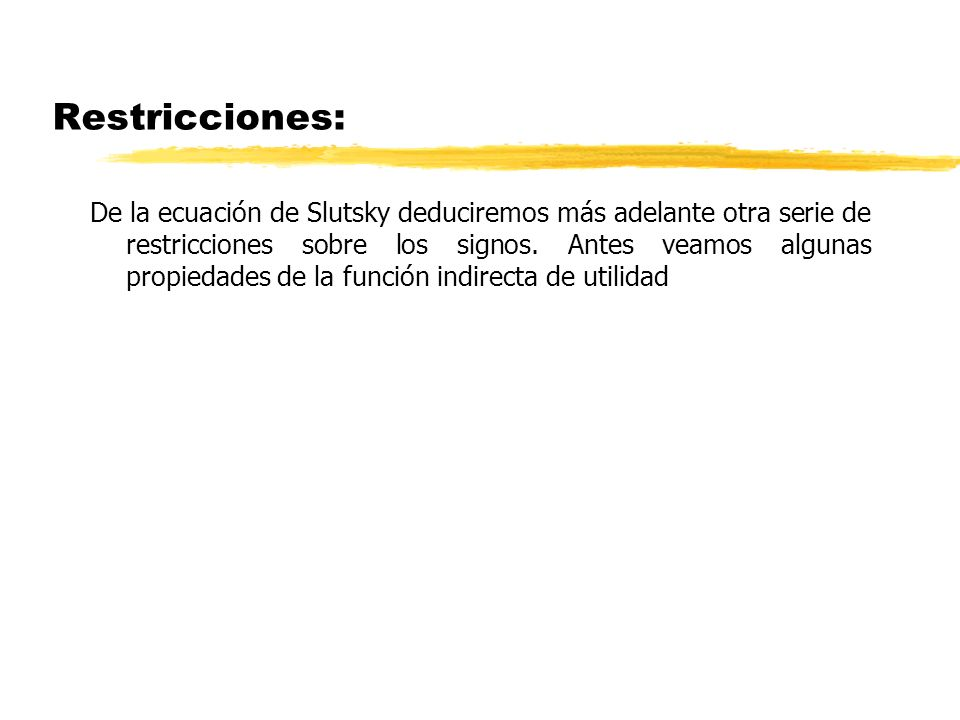 Restricciones: