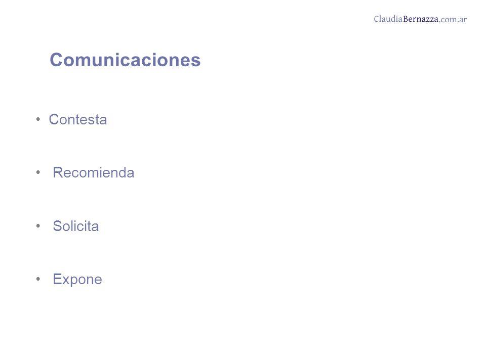 Comunicaciones Contesta Recomienda Solicita Expone