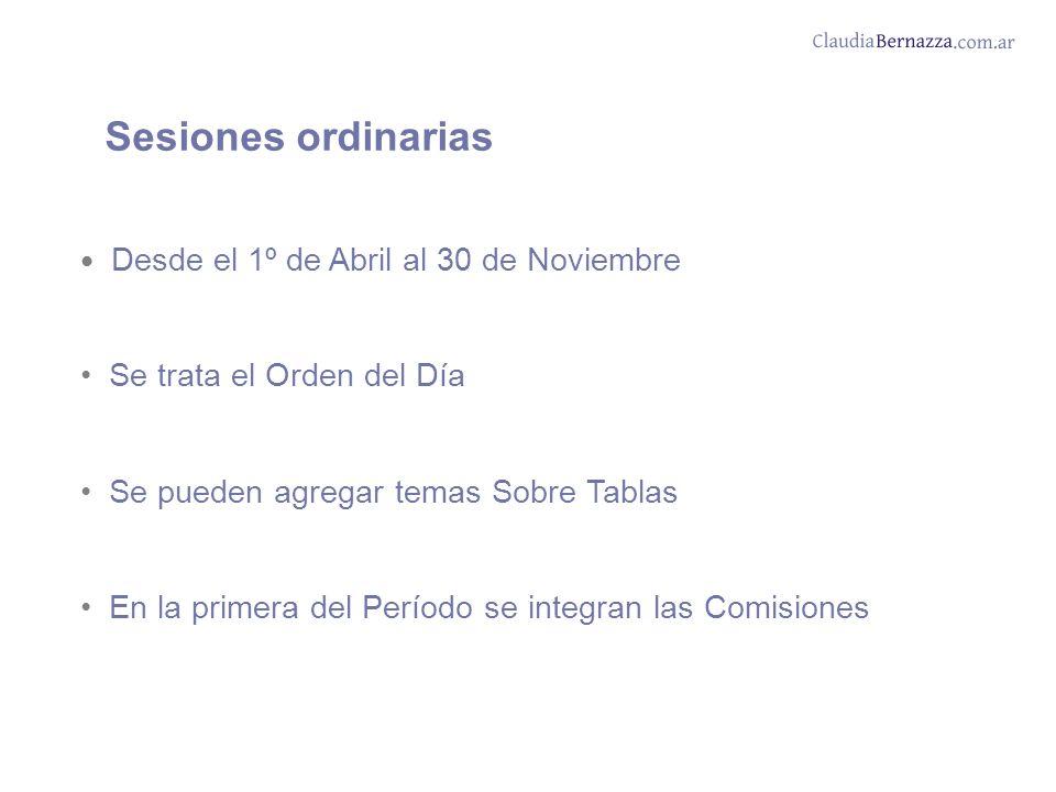 Sesiones ordinarias Se trata el Orden del Día