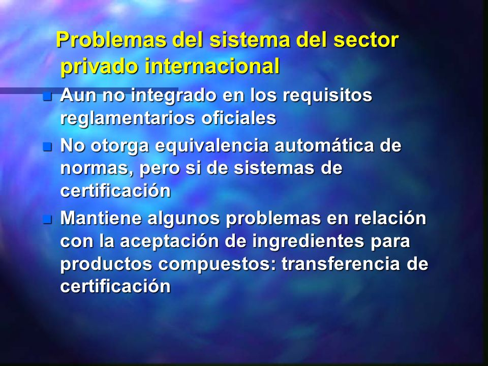 Problemas del sistema del sector privado internacional