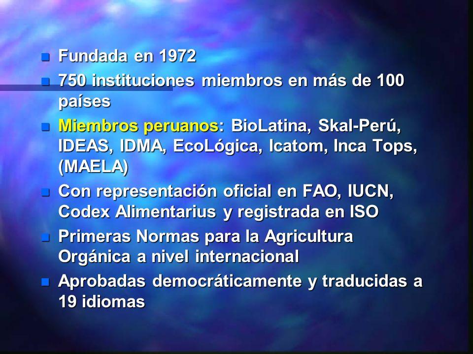 Fundada en 1972 750 instituciones miembros en más de 100 países.