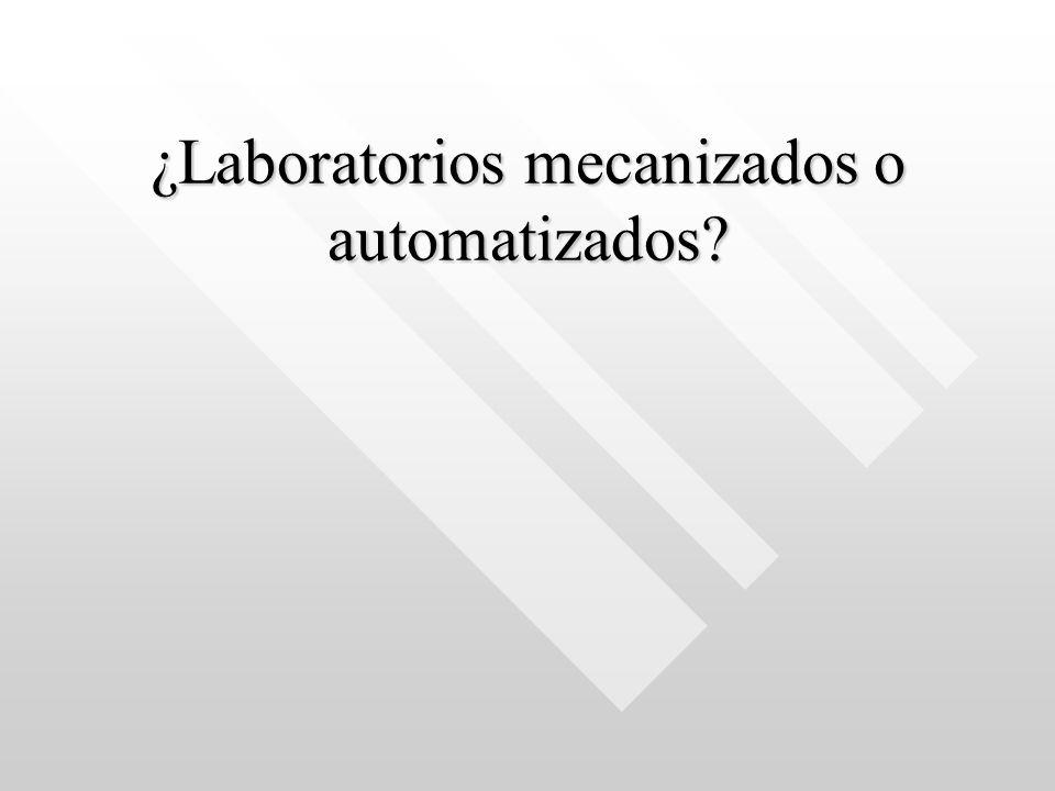 ¿Laboratorios mecanizados o automatizados