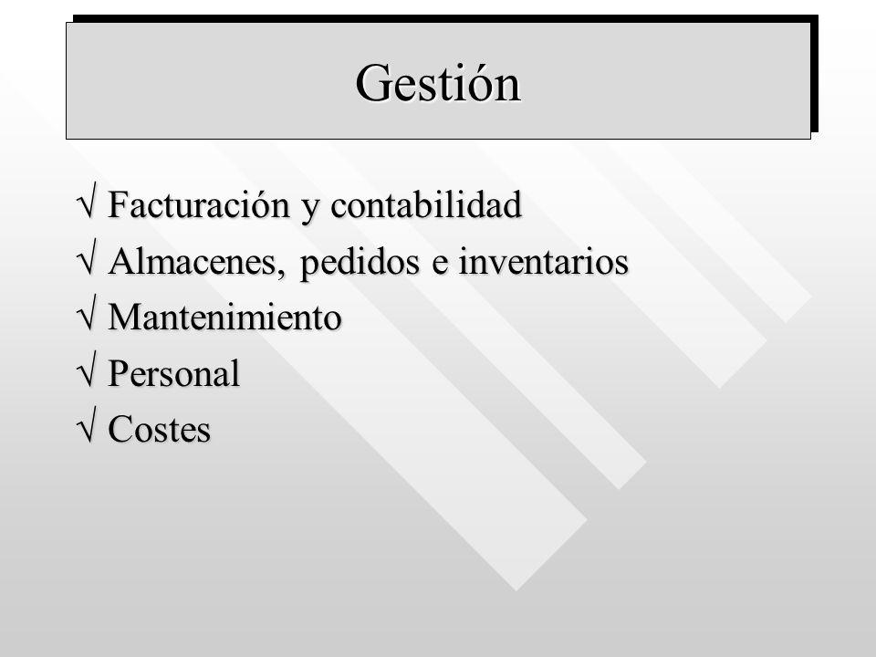 Gestión Facturación y contabilidad Almacenes, pedidos e inventarios