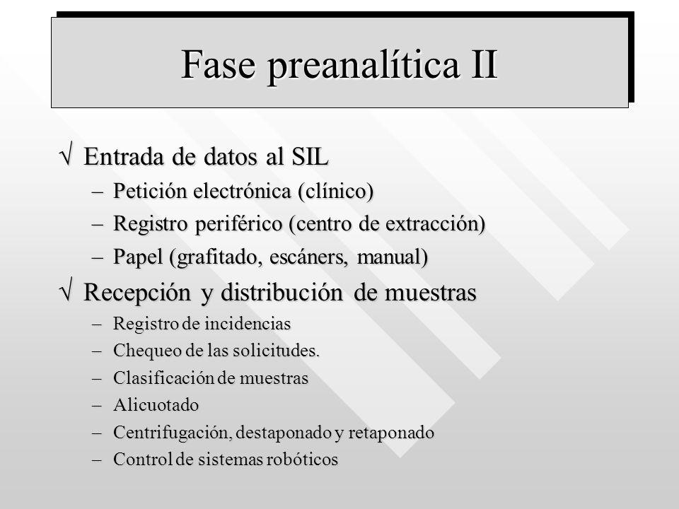 Fase preanalítica II Entrada de datos al SIL
