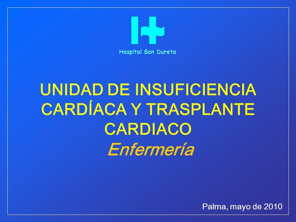 UNIDAD DE INSUFICIENCIA CARDÍACA Y TRASPLANTE CARDIACO Enfermería