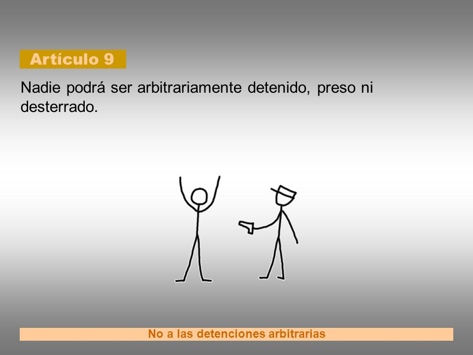 No a las detenciones arbitrarias