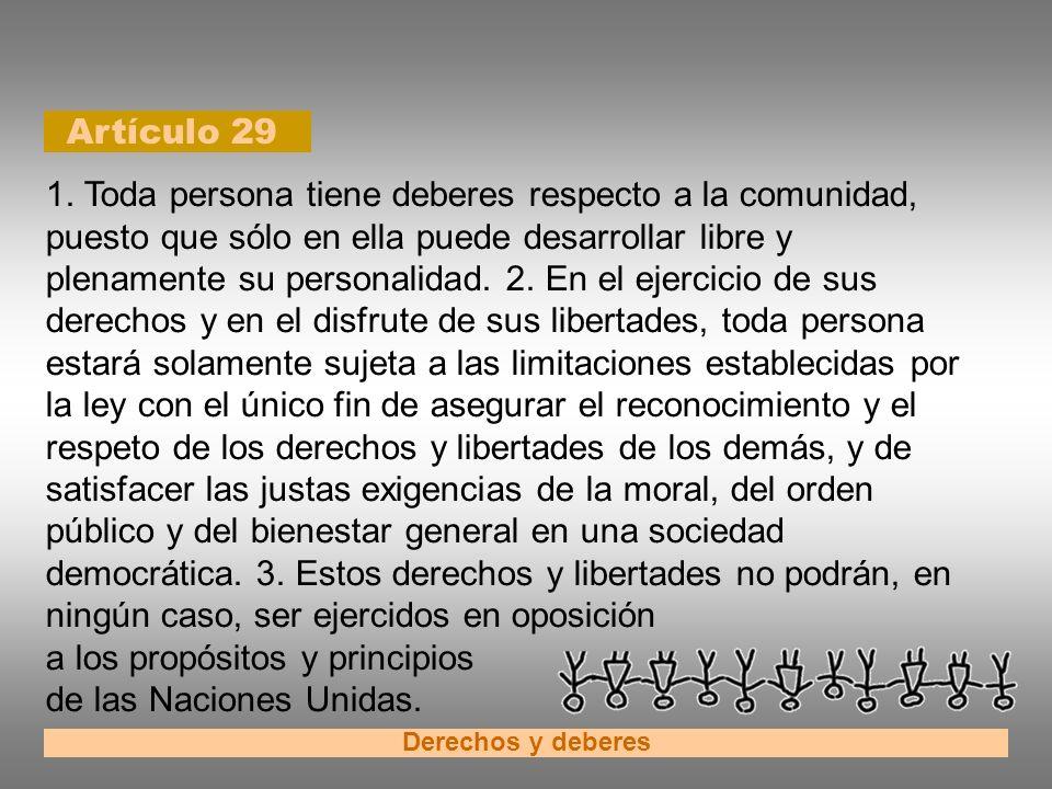 a los propósitos y principios de las Naciones Unidas.