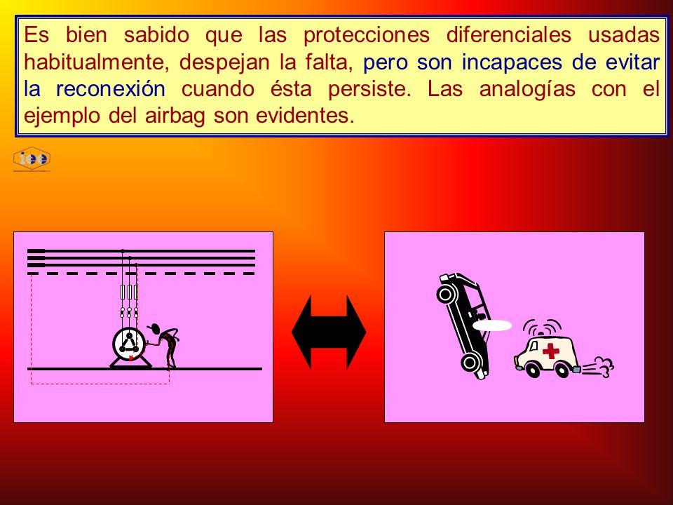 Es bien sabido que las protecciones diferenciales usadas habitualmente, despejan la falta, pero son incapaces de evitar la reconexión cuando ésta persiste.