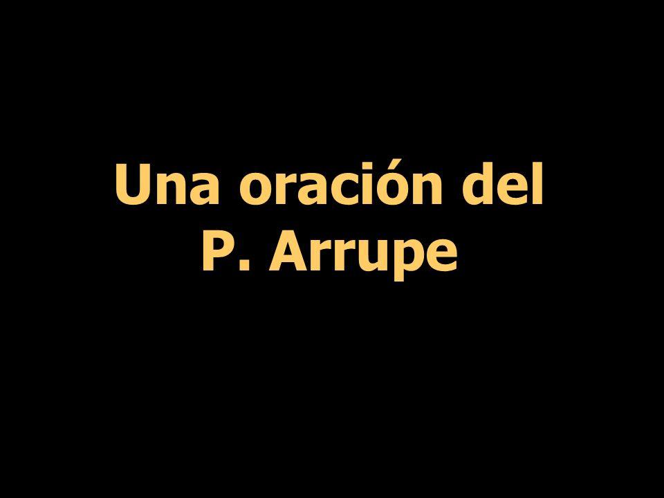 Una oración del P. Arrupe
