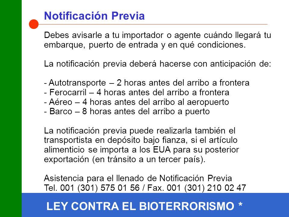 LEY CONTRA EL BIOTERRORISMO * Notificación Previa