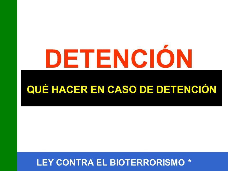 QUÉ HACER EN CASO DE DETENCIÓN
