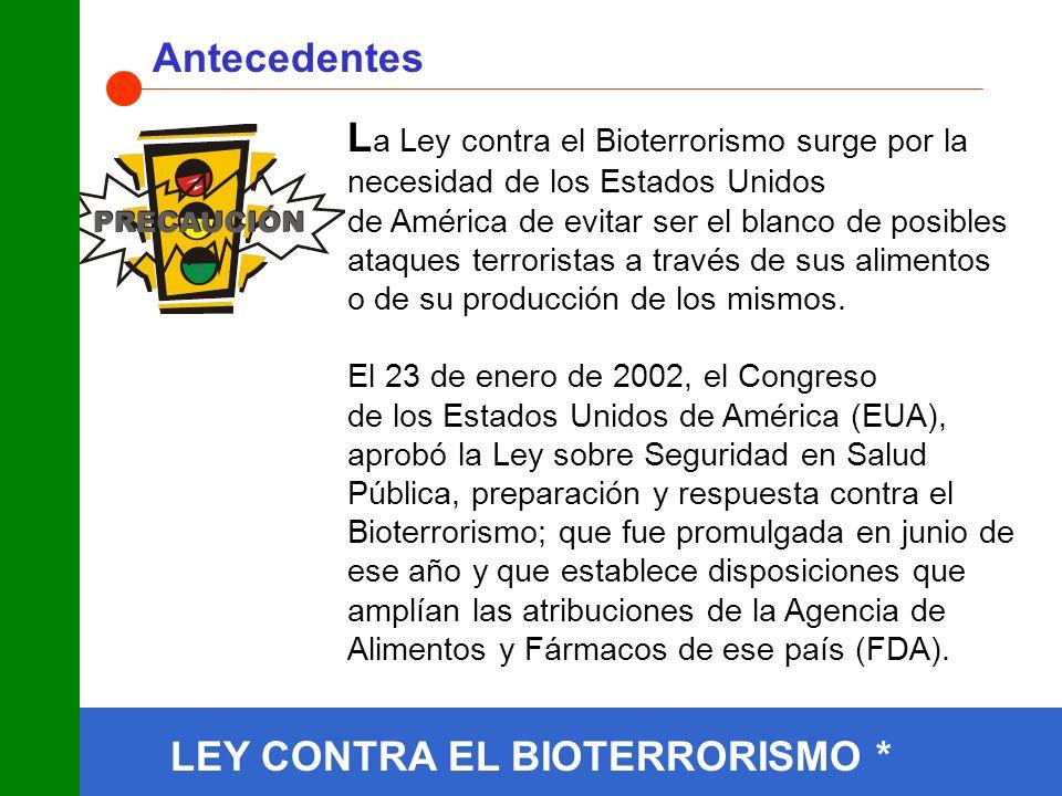 LEY CONTRA EL BIOTERRORISMO * Antecedentes