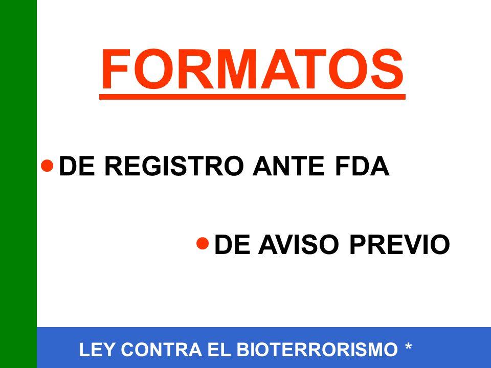 FORMATOS DE REGISTRO ANTE FDA DE AVISO PREVIO