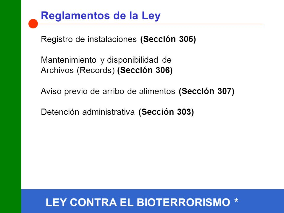 LEY CONTRA EL BIOTERRORISMO * Reglamentos de la Ley