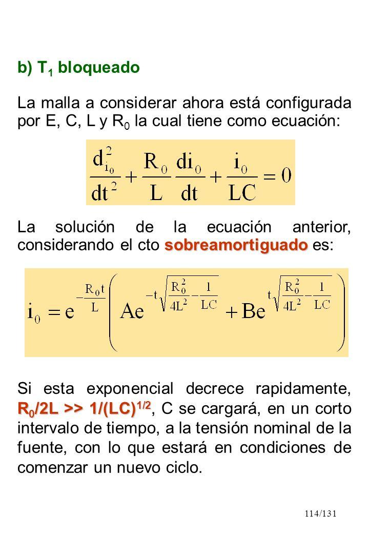 b) T1 bloqueado La malla a considerar ahora está configurada por E, C, L y R0 la cual tiene como ecuación: