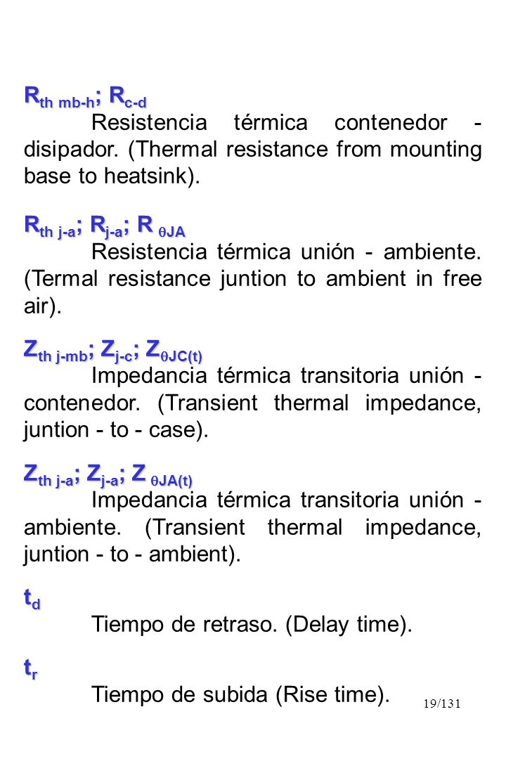 Rth mb-h; Rc-d Resistencia térmica contenedor - disipador. (Thermal resistance from mounting base to heatsink).
