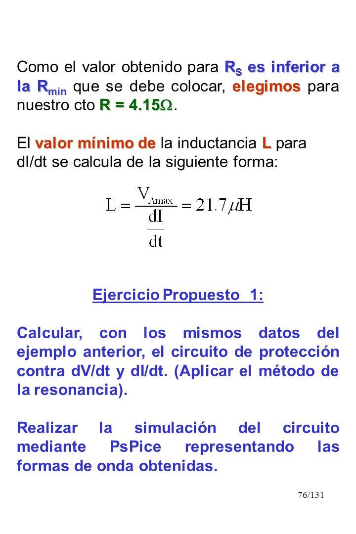 Como el valor obtenido para RS es inferior a la Rmin que se debe colocar, elegimos para nuestro cto R = 4.15.