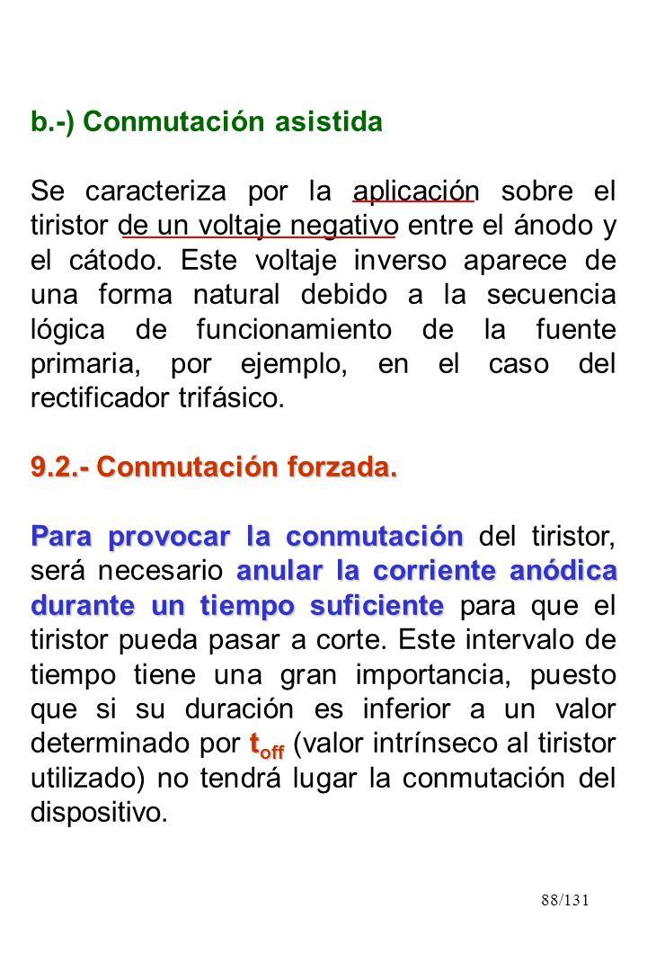 b.-) Conmutación asistida