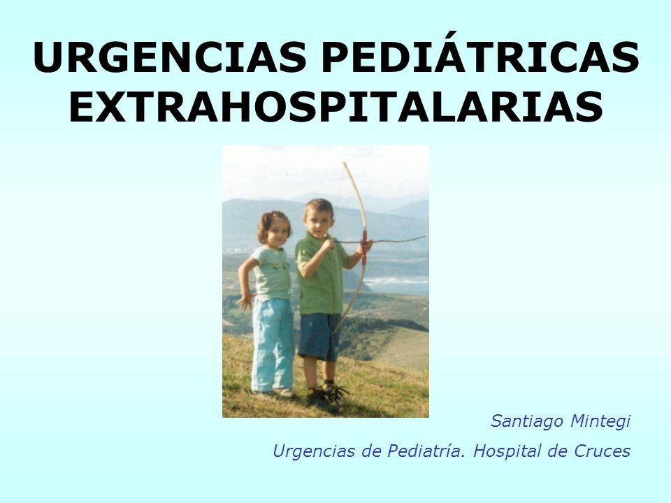 URGENCIAS PEDIÁTRICAS EXTRAHOSPITALARIAS