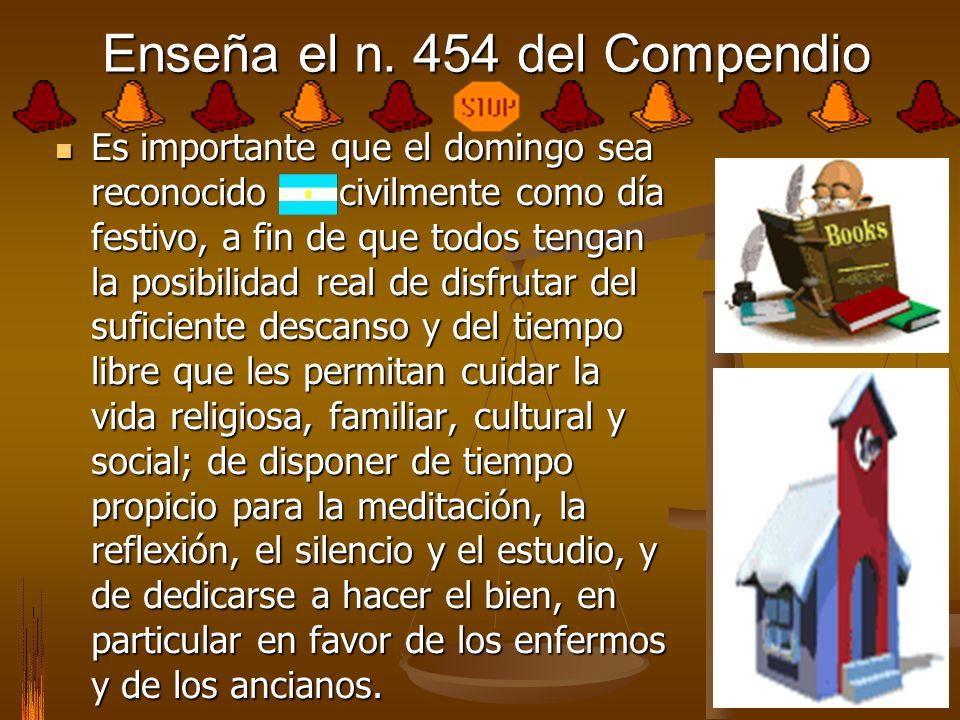 Enseña el n. 454 del Compendio