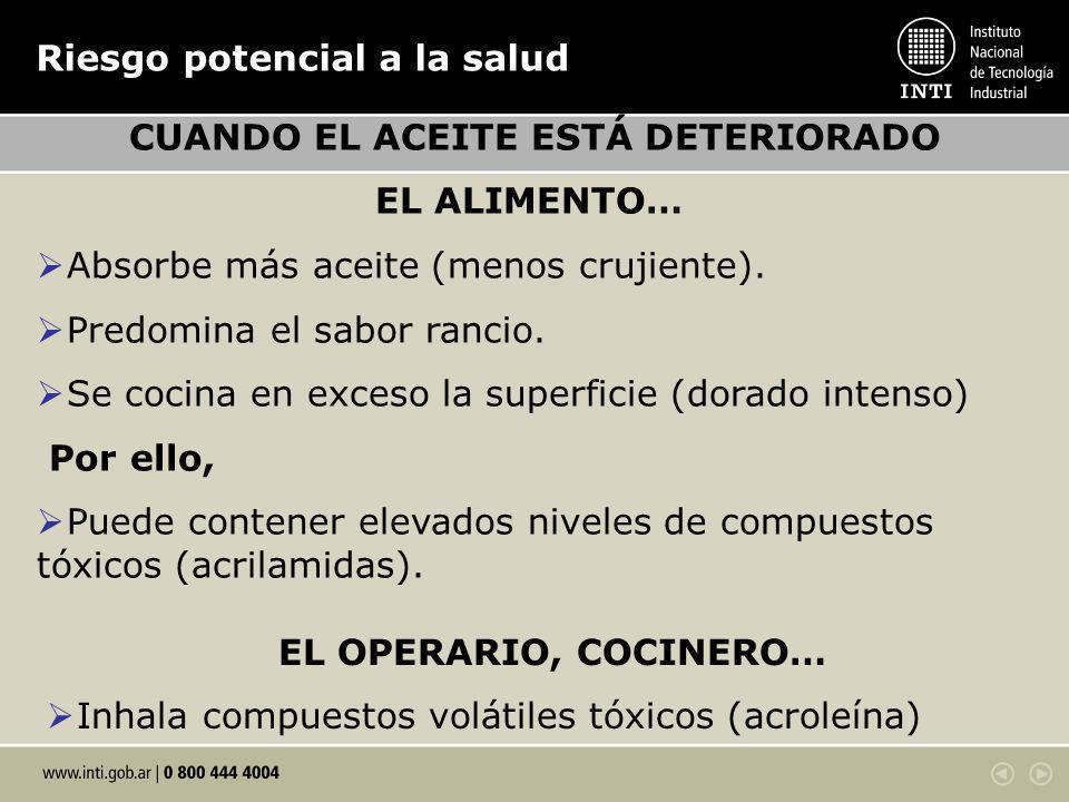 CUANDO EL ACEITE ESTÁ DETERIORADO