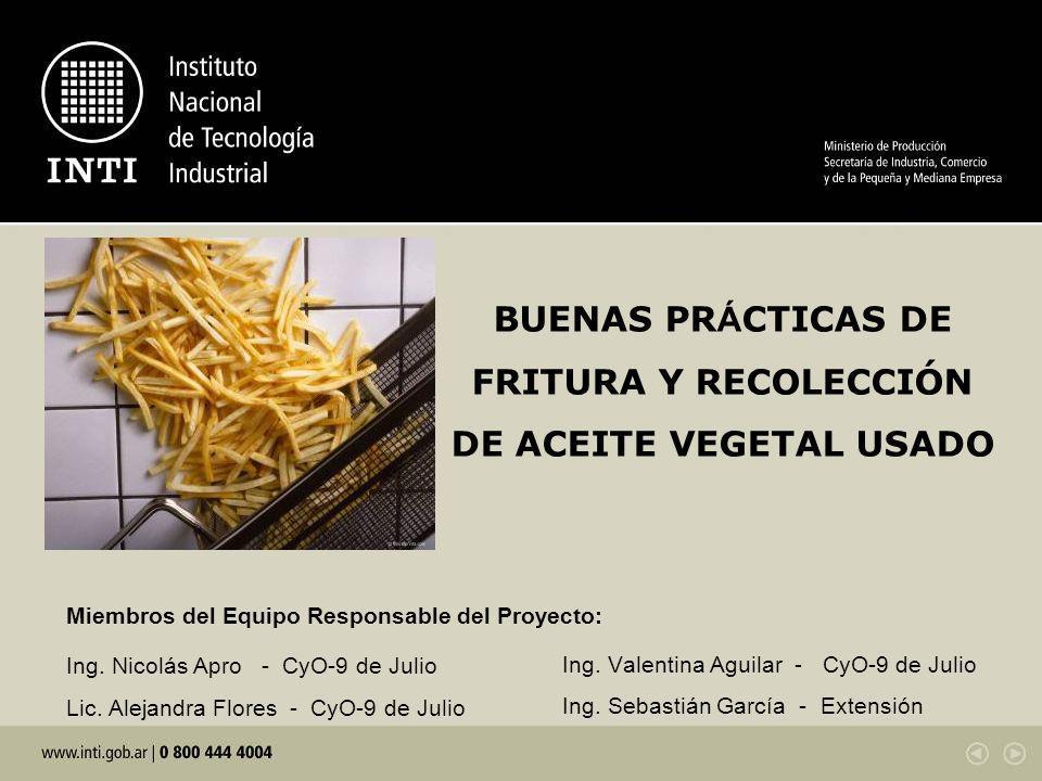 BUENAS PRÁCTICAS DE FRITURA Y RECOLECCIÓN DE ACEITE VEGETAL USADO