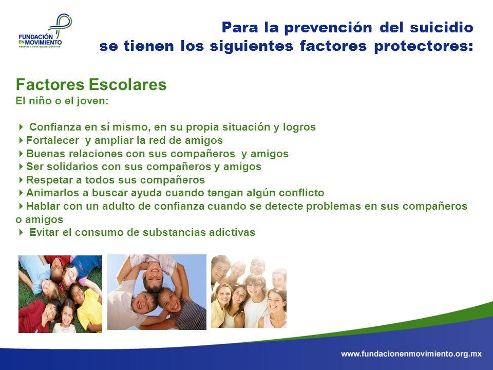 Factores Escolares Para la prevención del suicidio