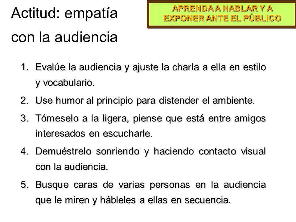 Actitud: empatía con la audiencia