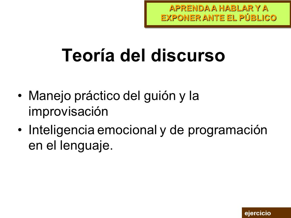 Teoría del discurso Manejo práctico del guión y la improvisación