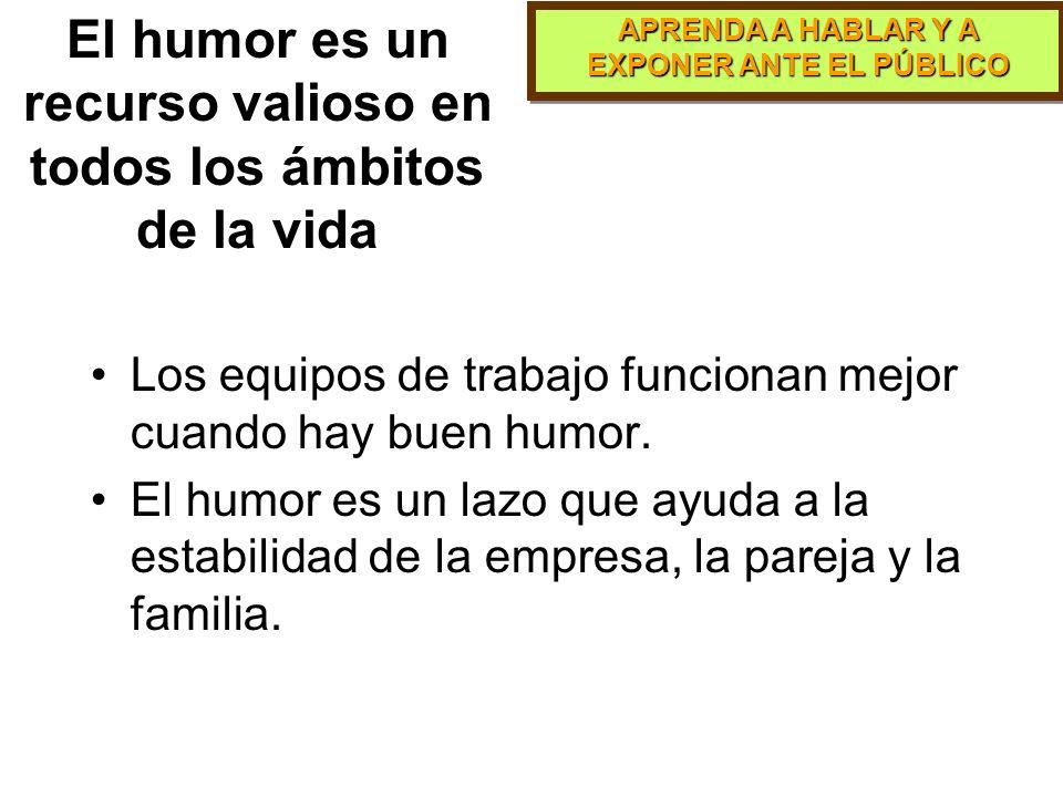 El humor es un recurso valioso en todos los ámbitos de la vida